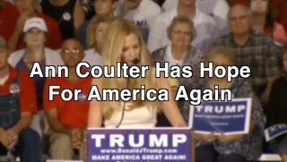 Ann Coulter Has Hope