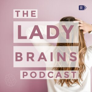 The Lady Brains Podcast for conservative women